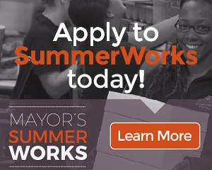 Mayor's SummerWorks  Program – Ad Series